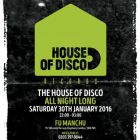 Clubbing The House of Disco Samedi 30 janvier 2016