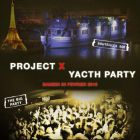Projet x yacht the big party - Concorde Atlantique - Paris