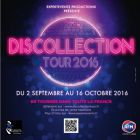 Concert DISCOLLECTION TOUR 2016 Vendredi 02 septembre 2016