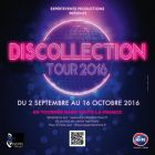 Concert DISCOLLECTION TOUR 2016 Samedi 03 septembre 2016