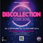 Discollection tour 2016 - Zenith d'Amiens - Amiens