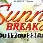 Autre Sunny Break 2016 | LIKE A DREAM du 17 au 22 Avril Samedi 30 avril 2016