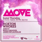 Clubbing Move Easter Thursday Ft. Hoxton Whores Jeudi 24 mars 2016