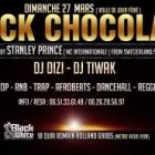 Soirée clubbing BLACK CHOCOLATE // HOSTED BY STANLEY PRINCE ( MC INTERNATIONALE FROM SWITZERLAND / SUISSE ) Dimanche 27 mars 2016