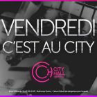 Vendredi; c'est au city - City Hall, Night Club - Mulhouse