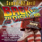 Soirée clubbing BACK TO THE DISCO & 80s avec CHRIS DE RIVERS Samedi 02 avril 2016