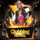 Soirée clubbing clubbing mix party by Fabcast Samedi 02 avril 2016