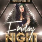 Soirée clubbing Friday Night Vendredi 22 avril 2016