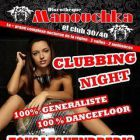 Clubbing night - Manouchka - Vaivre-et-Montoille
