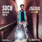 SUCH (US) Feat guests NEENA & KIRO FARIO