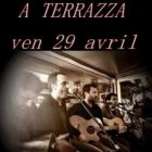 Soir�e A Terrazza Before Bar vendredi 29 avr 2016