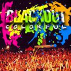 BLACKOUT COLORFUL NICE
