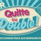 Super QUIITE ou DOUBLE