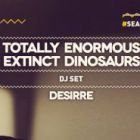 Soirée clubbing  Totally Enormous Extinct Dinosaurs DJ Set Samedi 21 mai 2016