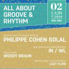 ALL ABOUT GROOVE & RHYTHM - PHILIPPE COHEN SOLAL from Gotan Project, JN/WL aka Jean Nipon, WOOD