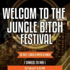Festival Welcom To Jungle B!tch Festival  Samedi 28 mai 2016