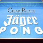 jager pong - Cesar Palace - Grenay