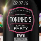 Soirée clubbing Back To Da Barrio Presents Toninho's Birthday Latin Party & Guests Samedi 02 juillet 2016