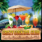 Crazy cocktail club (fille : gratuit) - Rom�o - Paris