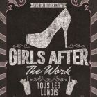 After Work GIRLS AFTER THE WORK Lundi 29 aout 2016