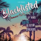 Soirée clubbing BLACKLISTED SUMMER PARTY 2K16 Mercredi 03 aout 2016