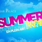 summer break - Cesar Palace - Grenay