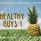 After Work Healthy Guys! Samedi 20 aout 2016