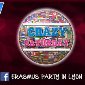 Soirée étudiante MY CRAZY Saturday - Welcome to Lyon ! Samedi 17 septembre 2016
