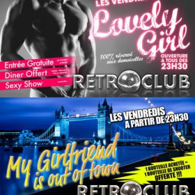 Soirée clubbing LOVELY GIRL / MY GIRLFRIEND IS OUT OF TOWN Vendredi 09 septembre 2016
