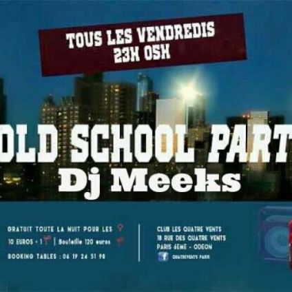 Soirée clubbing OLD SCHOOL PARTY Vendredi 04 Novembre 2016