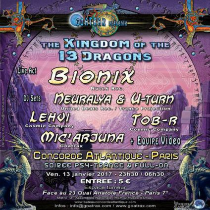 Soirée clubbing THE KINGDOM OF THE THIRTEEN DRAGONS Vendredi 13 janvier 2017