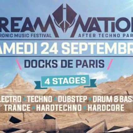 Festival Dream nation - After Techno Parade Part 2 Samedi 24 septembre 2016
