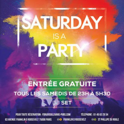 Soirée clubbing SATURDAY IS A PARTY Samedi 22 octobre 2016