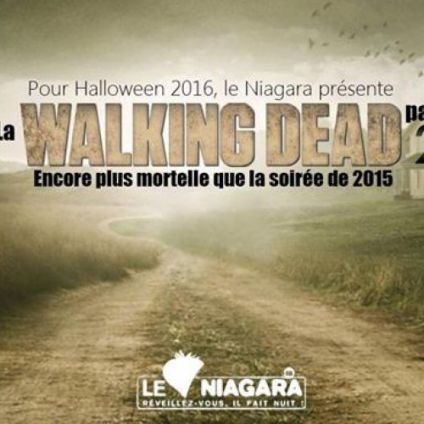 Soirée clubbing Walking Dead Party 2016 (Halloween) Lundi 31 octobre 2016