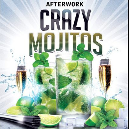 After Work CRAZY MOJITOS AFTERWORK (Open Mojitos, Bulles, Cocktail dinatoire 5 etoiles) Jeudi 27 octobre 2016