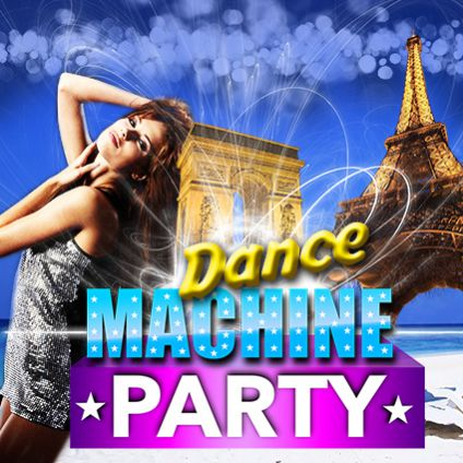 Soirée clubbing DANCE MACHINE PARTY  Lundi 27 fevrier 2017