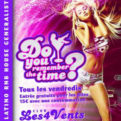Soirée clubbing Do You Remember the Time ?  Vendredi 09 decembre 2016