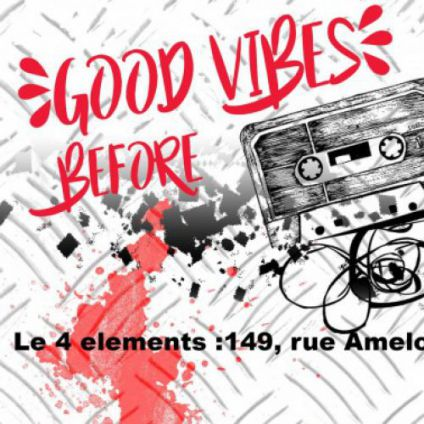 After Work Good Vibes before Mercredi 23 Novembre 2016