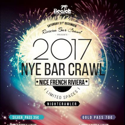 Soirée clubbing ☆☆☆ New Year's Eve Bar Crawl Party 2017 ☆  Reveillon 2017 Nice French Riviera ☆☆☆ Samedi 31 decembre 2016