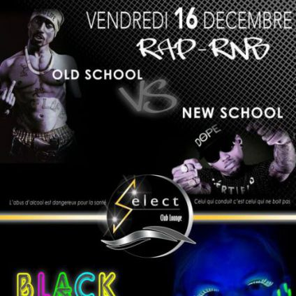Soirée clubbing ????????Soirée old school VS New school???? Vendredi 16 decembre 2016