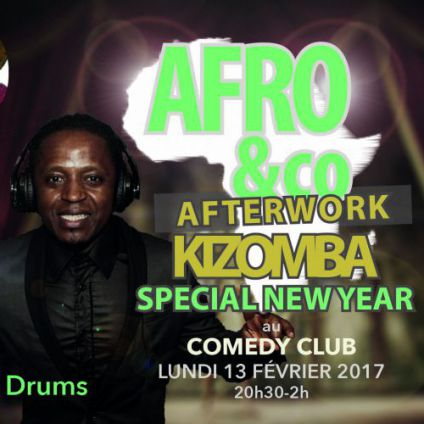 After Work Afro&Co Kizomba special New Year au Comedy Club Lundi 13 fevrier 2017