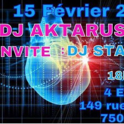 After Work Aktarus Invite Pour La N°31 = DJ STAX MDC Mercredi 15 fevrier 2017