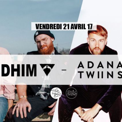 Soirée clubbing  Andhim & Adana Twins All Night Long Vendredi 21 avril 2017