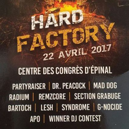 Festival Hard Factory Samedi 22 avril 2017