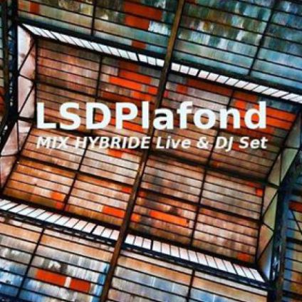 After Work LSDplafond (Mix Hybride Live/Djset) at 4elements Mercredi 15 mars 2017