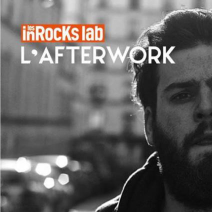 After Work L'Afterwork des InRocKs lab avec Jordan Lee Jeudi 27 avril 2017