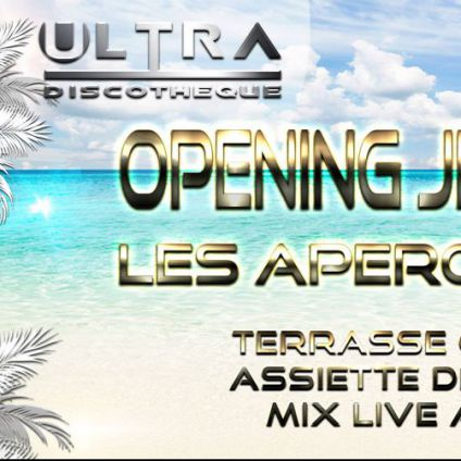 After Work ✭ Opening Ultra Apero ✭ Jeudi 27 avril 2017