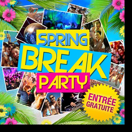 Soirée clubbing SPRING BREAK PARTY  Mercredi 20 septembre 2017