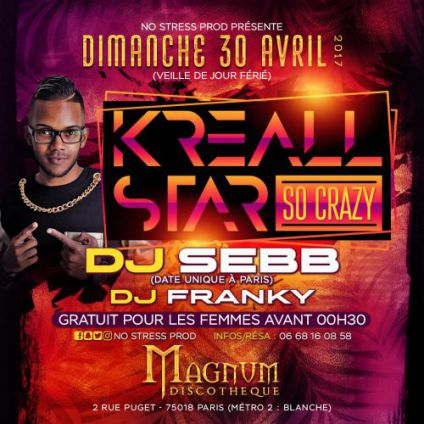 Soirée clubbing ☆☆✪ KREALL STAR ✪☆☆  ■SO CRAZY■ Dimanche 30 avril 2017
