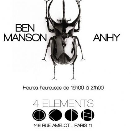 After Work Ben Manson Vs Anhy // 4 Elements Paris Jeudi 30 mars 2017